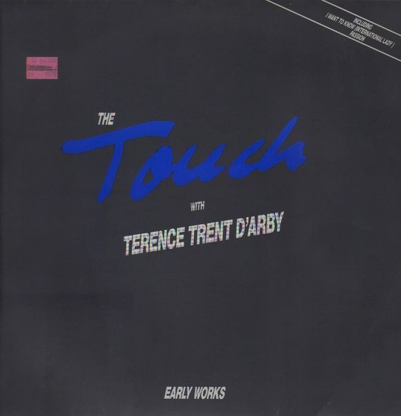 Early Works - Touch With Terence Trent D'Arby
