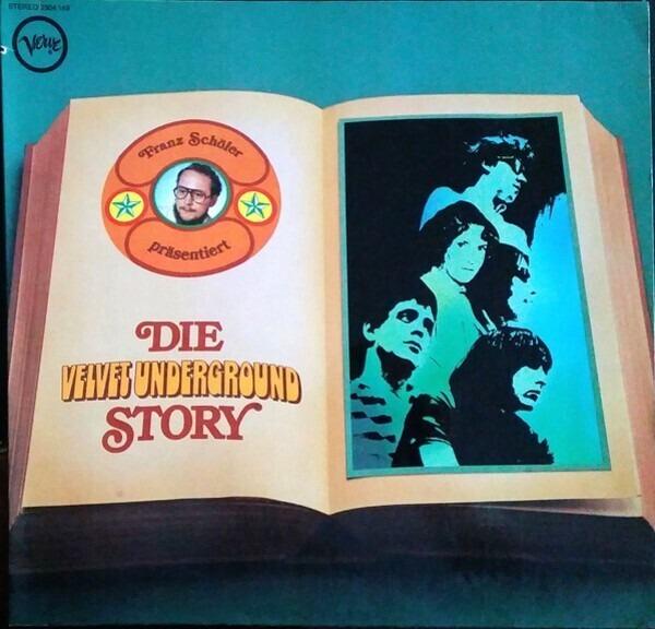 THE VELVET UNDERGROUND - Franz Schöler Präsentiert Die Velvet Underground Story - LP
