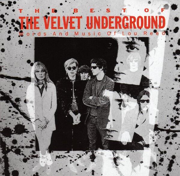 THE VELVET UNDERGROUND - The Best Of The Velvet Underground (Words And Music Of Lou Reed) - CD
