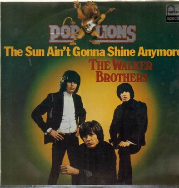 THE SUN AIN'T GONNA SHINE ANYMORE Chords - Walker …