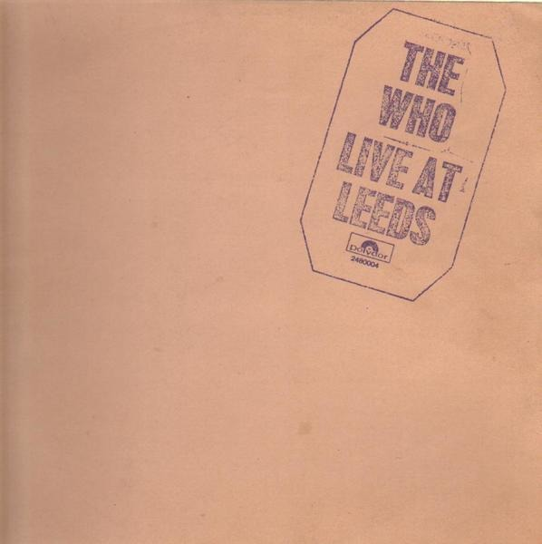 The Who Live At Leeds (INCL. ALL INSERTS)
