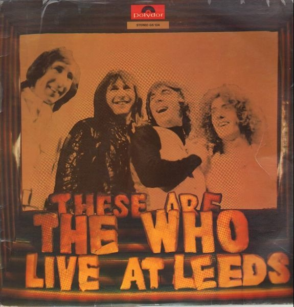 the who these are the who live at leeds (dutch club edition)