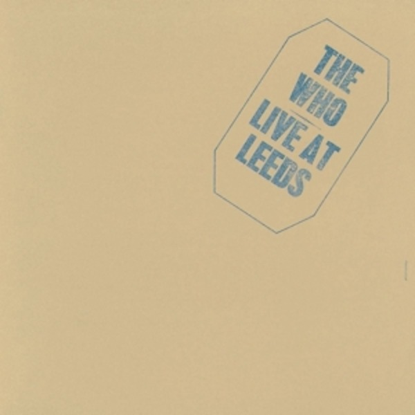 The Who Live At Leeds (180G)