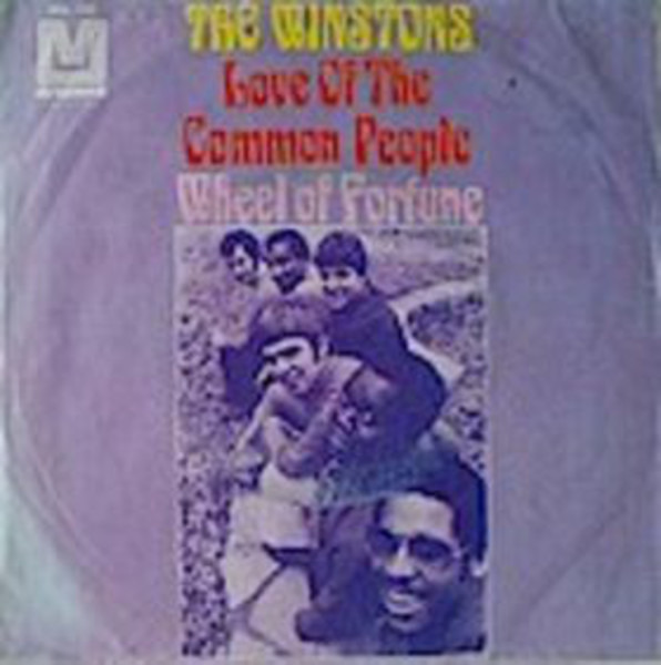 THE WINSTONS - Love Of The Common People / Wheel Of Fortune - 7inch x 1