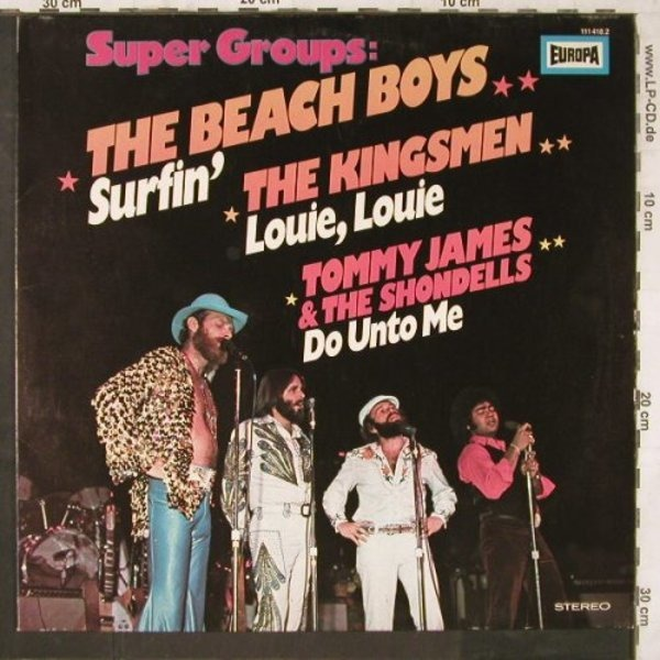 The Beach Boys , The Kingsmen , Tommy James & The Super Groups