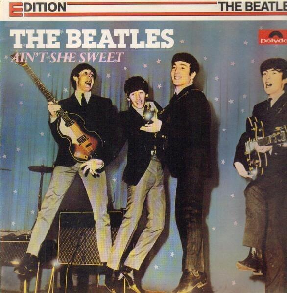 The Beatles Ain't She Sweet