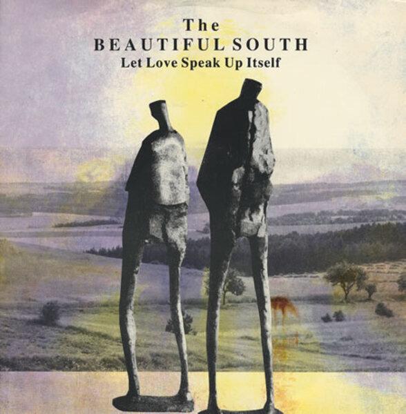 Beautiful South - Let Love Speak Up Itself