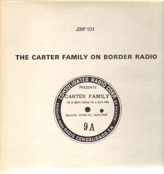 #<Artist:0x007fafb85f4028> - The Carter Family On Border Radio