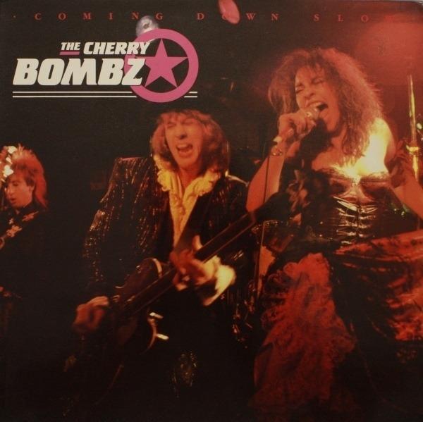 THE CHERRY BOMBZ - Coming Down Slow - 33T