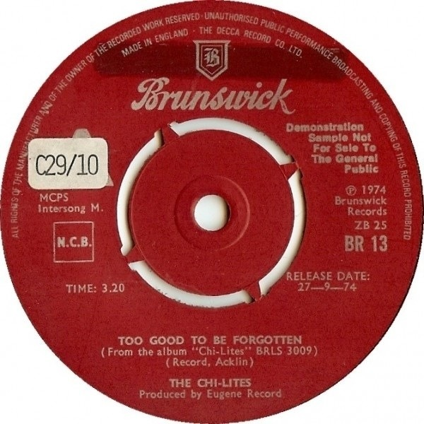 THE CHI-LITES - Too Good To Be Forgotten - 45T x 1