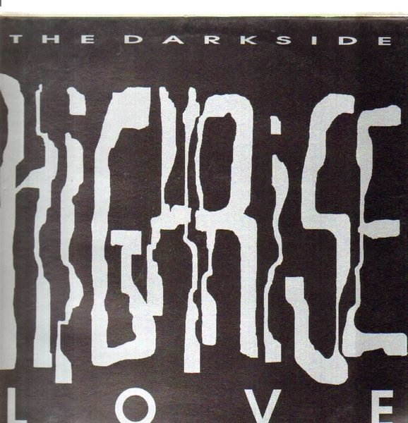 THE DARKSIDE - High Rise Love - 12 inch x 1