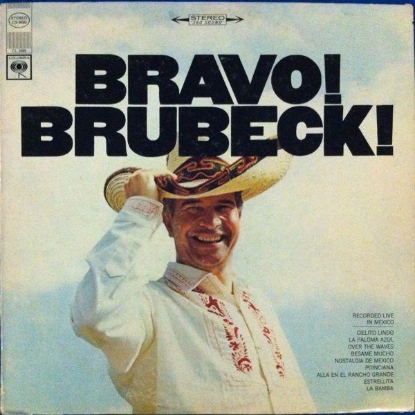 #<Artist:0x007fafb7a39df0> - Bravo! Brubeck!
