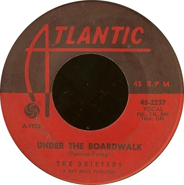 Under The Boardwalk / I Don't Want To Go On Without You - Drifters