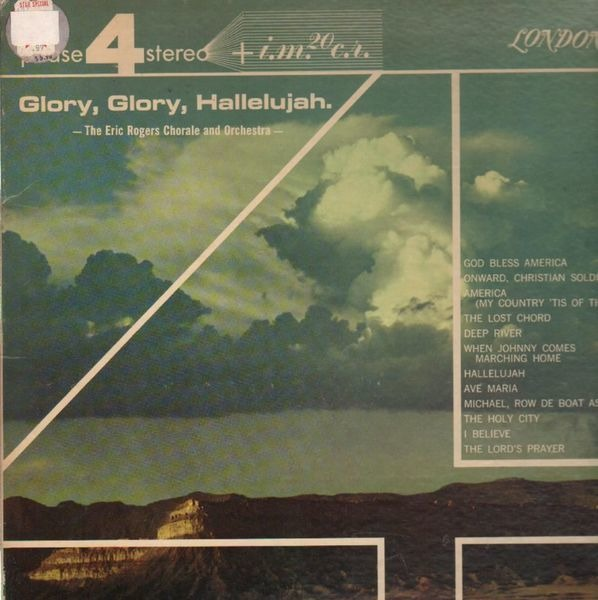 Glory, glory, hallelujah de The Eric Rogers Chorale And Orchestra ...