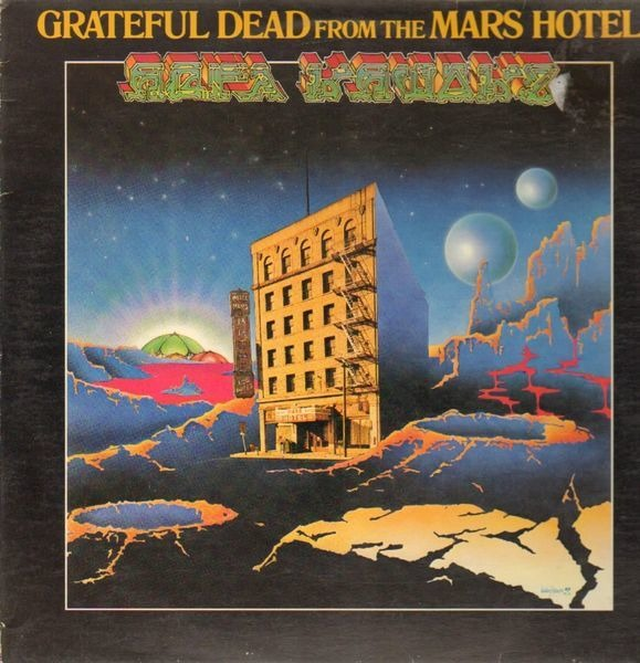 the grateful dead from the mars hotel