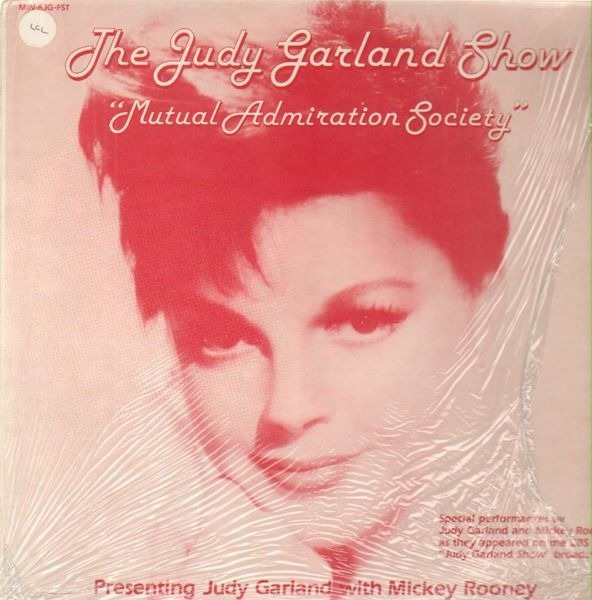 THE JUDY GARLAND SHOW, MICKEY ROONEY, JUDY GARLAND - Mutual Admiration Society - LP
