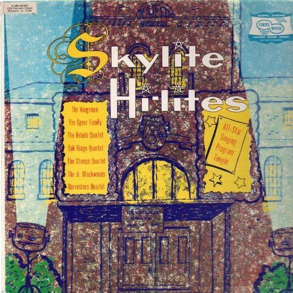 The Kingsmen, The Speer Family,.. Skylite Hi-Lites