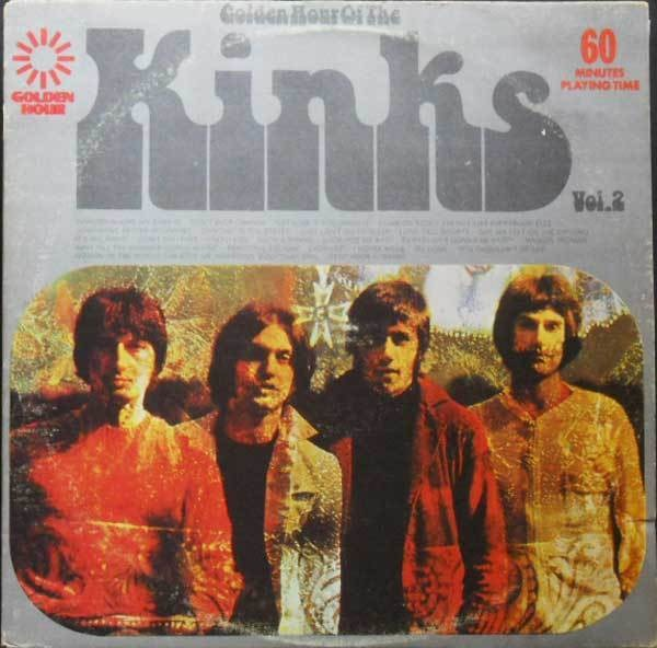 #<Artist:0x00007fd902d94800> - Golden Hour Of The Kinks Vol. 2