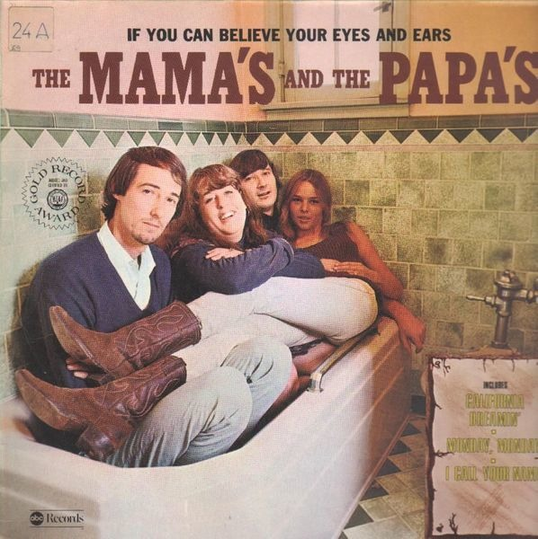 Mamas & The Papas - If You Can Believe Your Eyes And Ears LP