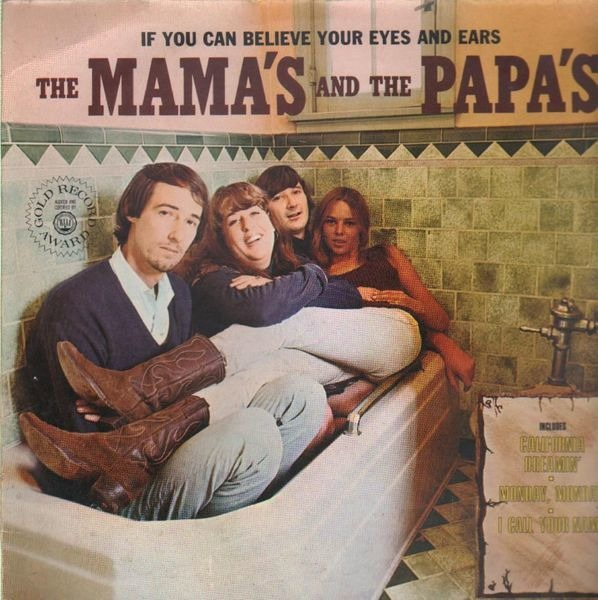 Mamas & The Papas - If You Can Believe Your Eyes And Ears Record