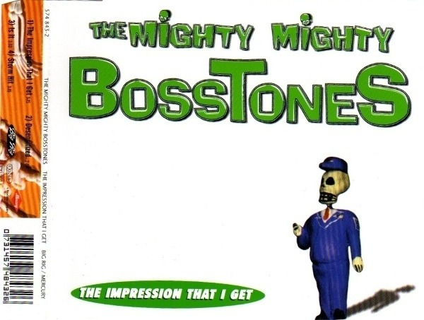 THE MIGHTY MIGHTY BOSSTONES - The Impression That I Get (CD1) - CD Maxi