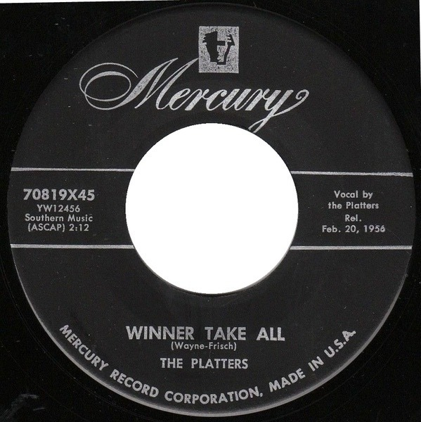 The Platters (You've Got) The Magic Touch / Winner Take All