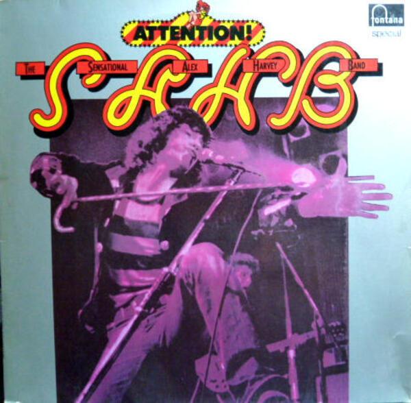 The Sensational Alex Harvey Band Attention!