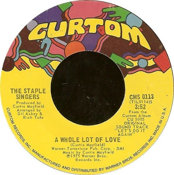 The Staple Singers A Whole Lot Of Love / New Orleans