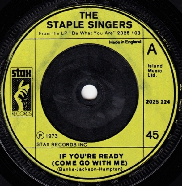 The Staple Singers If You're Ready (Come Go With Me) / Touch A Hand, Make A Friend