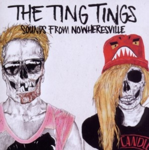 The Ting Tings Sounds From Nowheresville