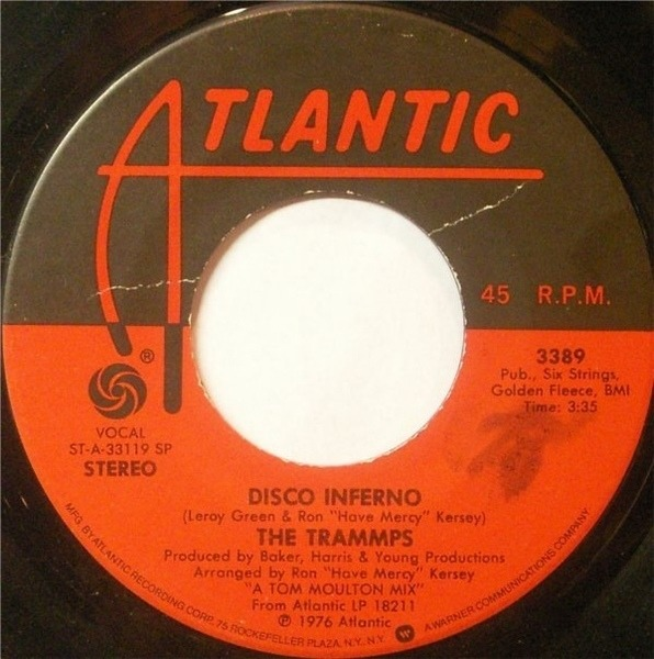 the trammps disco inferno / that's where the happy people go