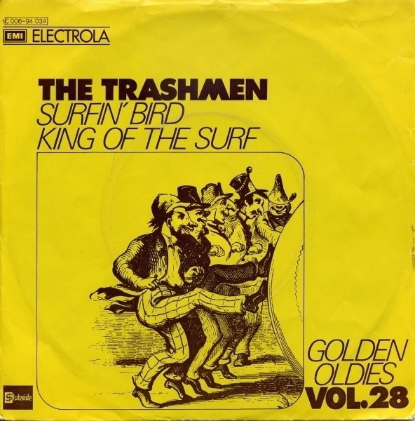 THE TRASHMEN - Surfin' Bird / King Of The Surf - 45T x 1