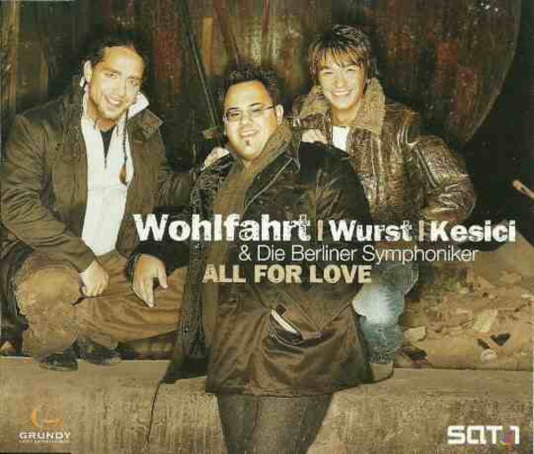 Thomas Wohlfahrt   Michael Wurst   Martin Kesici & All For Love