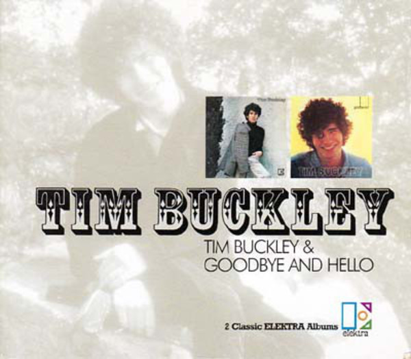 #<Artist:0x00007fd8da218058> - Tim Buckley & Goodbye And Hello