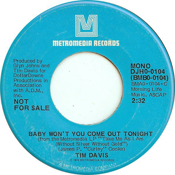 TIM DAVIS - Baby Won't You Come Out Tonight - 7inch x 1