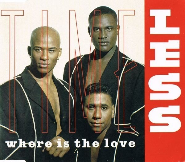 TIMELESS - Where Is The Love - CD single