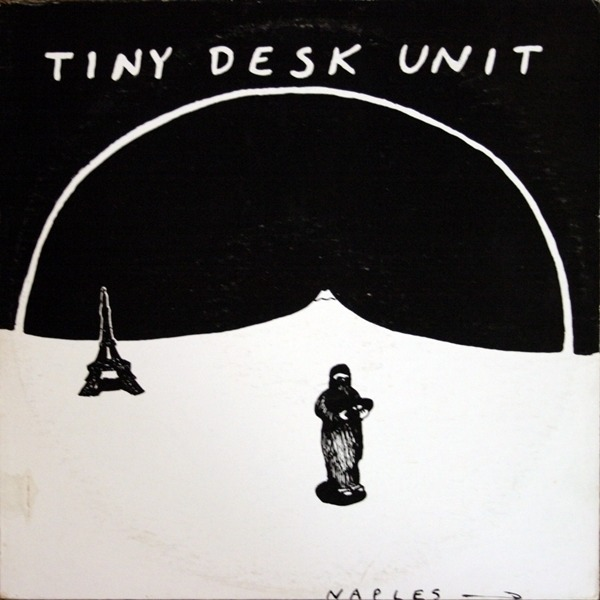 TINY DESK UNIT - Naples (STILL SEALED!) - Maxi x 1