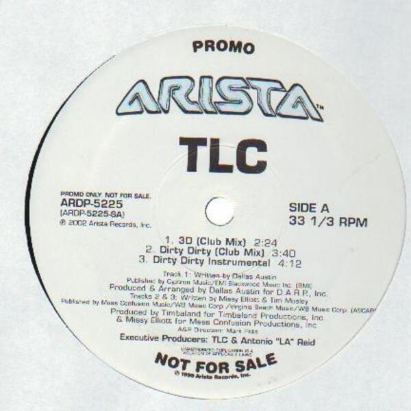 TLC 3D / Dirty Dirty