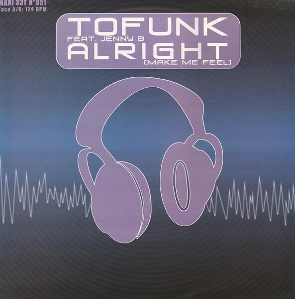 TOFUNK FEAT. GIOVANNA BERSOLA - Alright! (Make Me Feel) - Maxi x 1