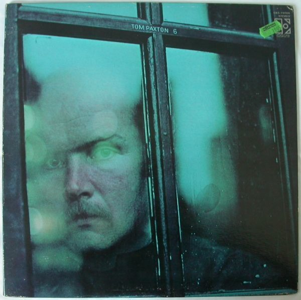 Tom Paxton 6 (FIRST US PRESSING)