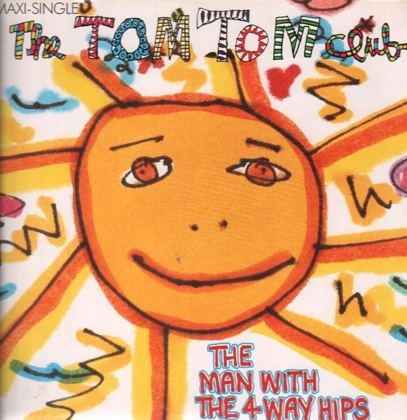 TOM TOM CLUB - The Man With The 4-Way Hips - 12 inch x 1