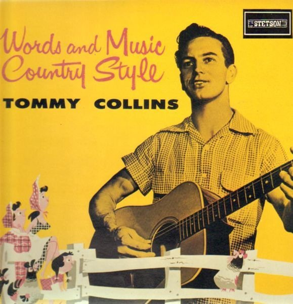 Tommy Collins Words And Music Country Style