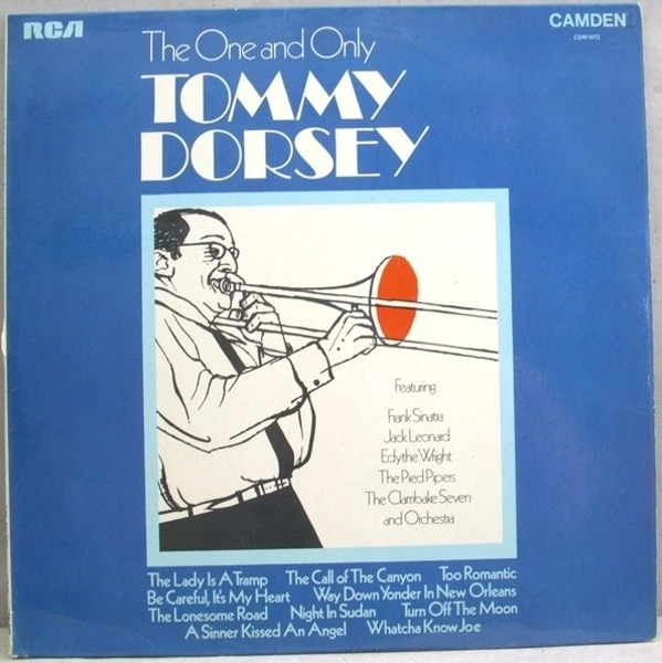 TOMMY DORSEY, FRANK SINATRA, JACK LEONARD,.. - The One And Only Tommy Dorsey - LP