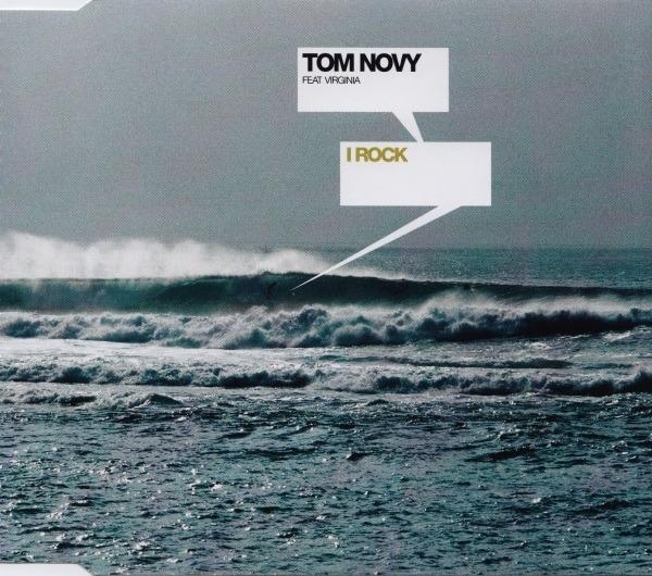 TOM NOVY FEAT. VIRGINIA NASCIMENTO - I Rock - MCD