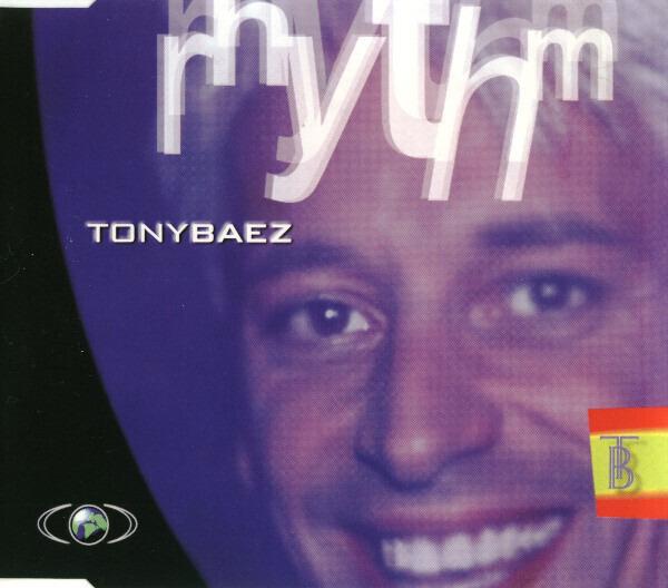 TONY BAEZ - Rhythm - MCD