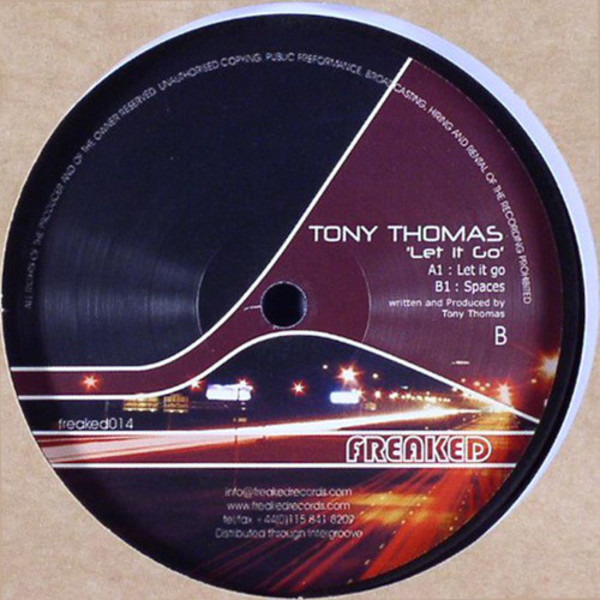 TONY THOMAS - Let IT Go (PEAK TIME GROOVER) - 12 inch x 1