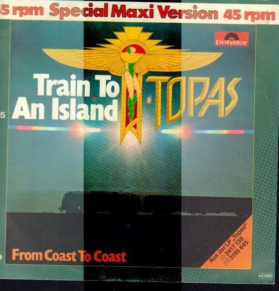 TOPAS - Train To An Island - Maxi x 1