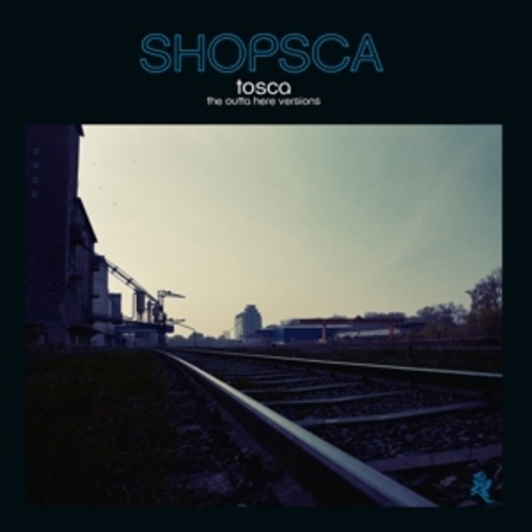 #<Artist:0x007f442acde9c8> - Shopsca:The Outta Here Versions