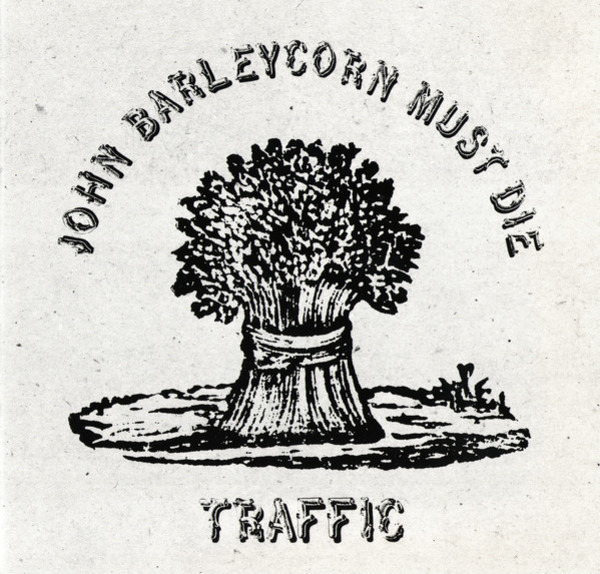 #<Artist:0x00007fea79b97ba0> - John Barleycorn Must Die