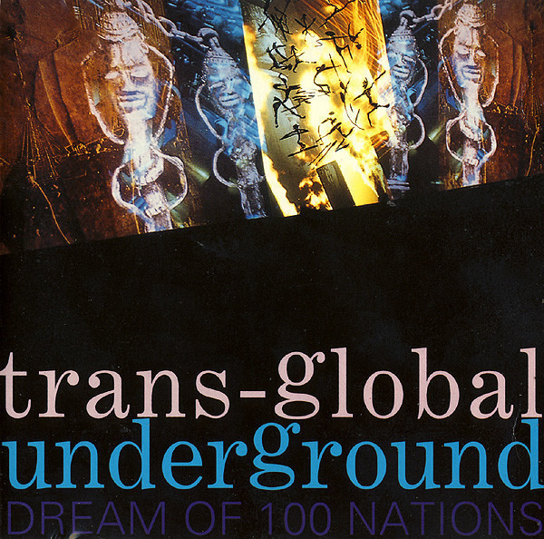 TRANSGLOBAL UNDERGROUND - Dream Of 100 Nations - CD